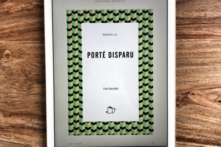 """The short story """"Porté Disparu"""" by Eva Dézulier"""