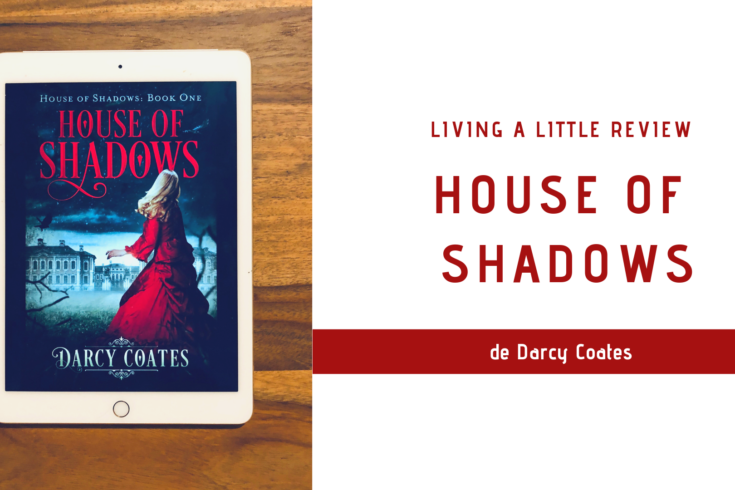 House of shadows de Darcy Coates