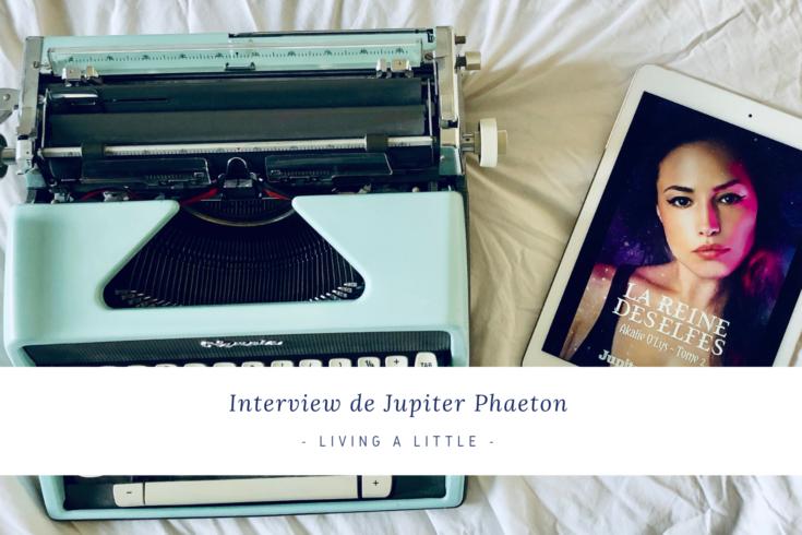 interview de Jupiter Phaeton