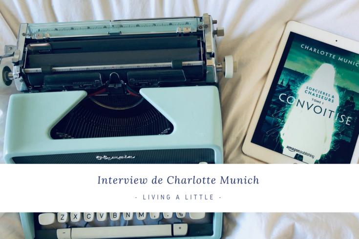 Interview de Charlotte Munich