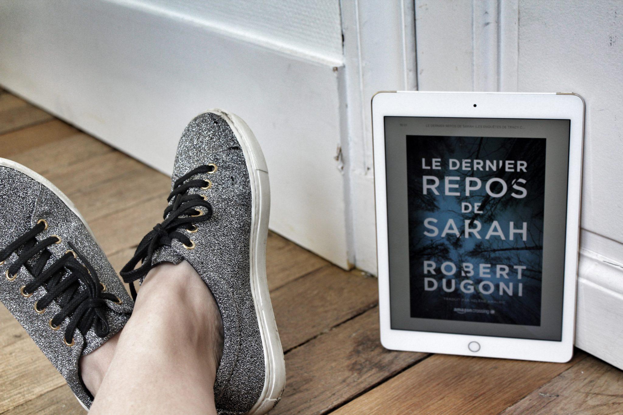 Le dernier repos de Sarah de Robert Dugoni