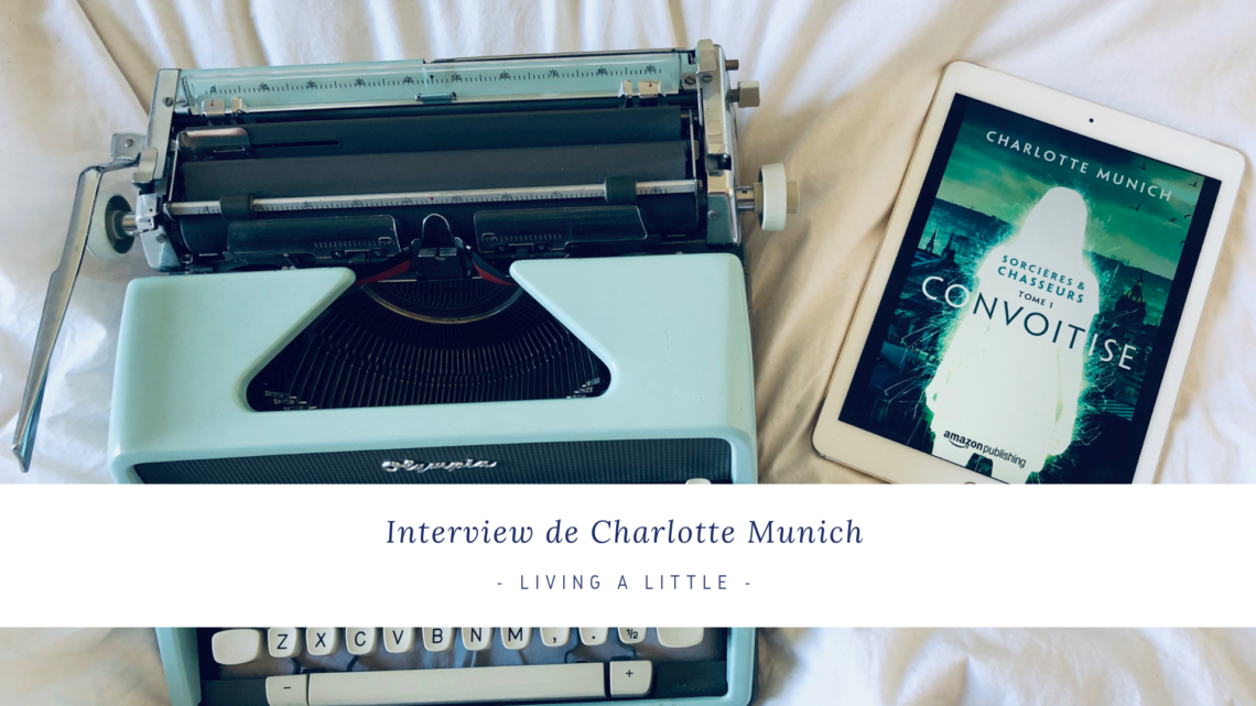 Interview de Charlotte Munich
