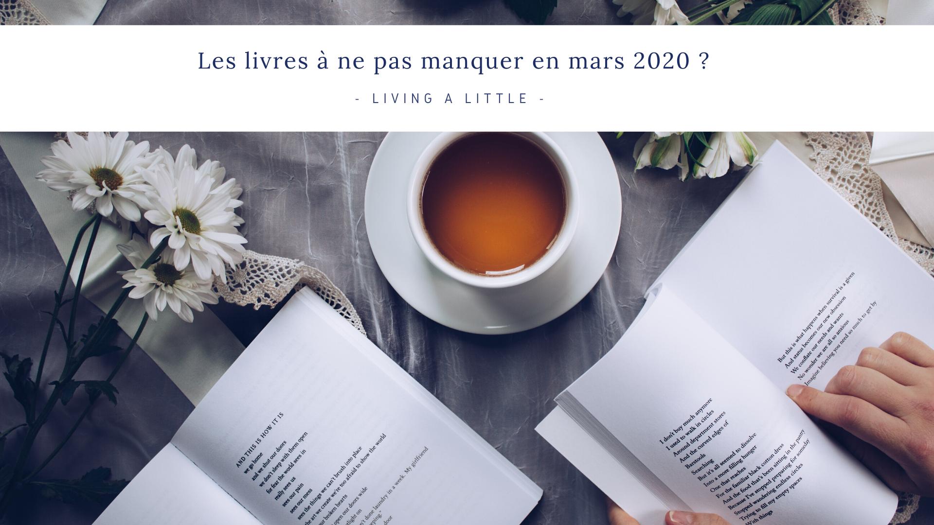Les livres à ne pas manquer en mars 2020 ?